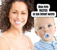 Problems Associated With Use Of The Pacifier And  Baby Bottle